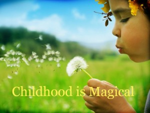 Childhood is Magical