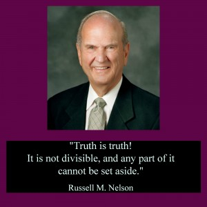 Truth is truth. It is not indivisible. No part of it can be set aside.
