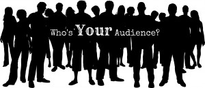 When blogging, consider who your audience should be.
