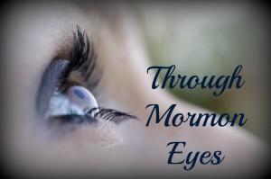 Through Mormon Eyes--Anita Stansfield