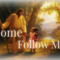 Come Follow Me--Jesus with child