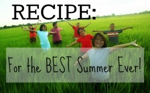 Recipe for the best summer ever
