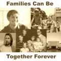 Families can be together forever.