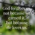 God forgives us