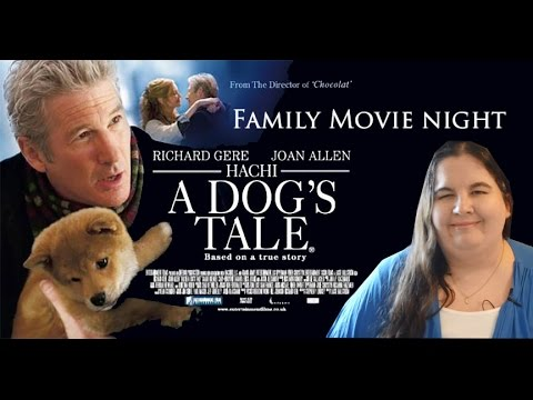 Family Movie Night—Hachi: A Dog's Tale
