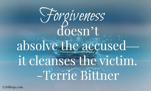 Forgiveness Cleanses the Victim