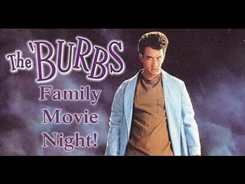 Family Movie Night: The Burbs