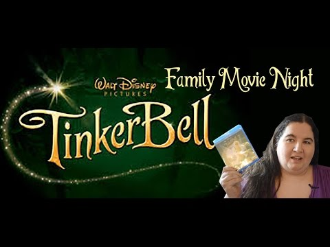 Family Movie Night: Tinker Bell