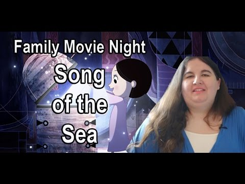 Family Movie Night: Song of the Sea