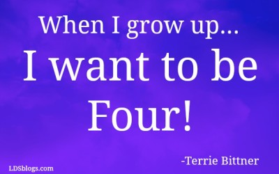 When I Grow Up I Want To Be Four